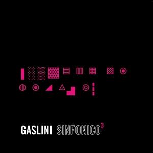 GASLINI SINFONICO 3 (2010)
